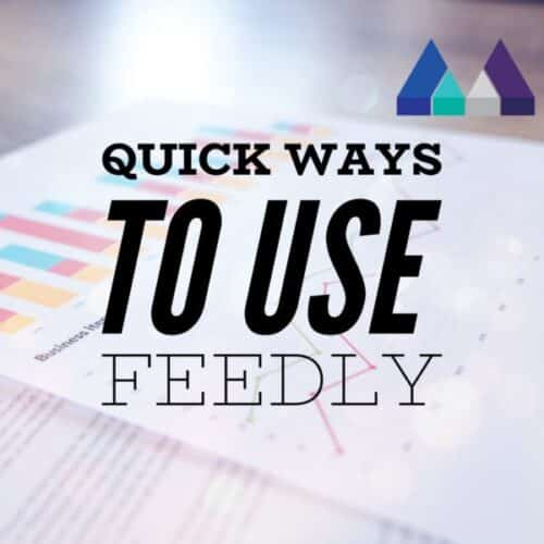 Quick Ways to use Feedly - The Measured Marketer