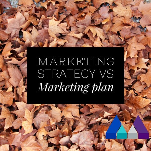 Marketing Strategy vs Marketing Plan- The Measured Marketer