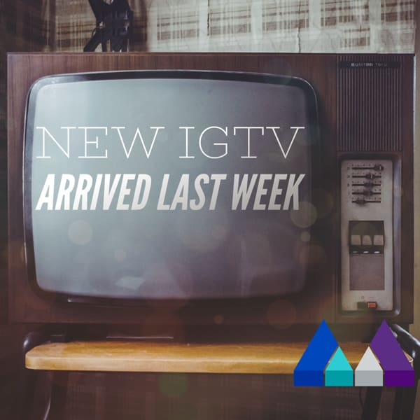 iGTV Instagram TV- The Measured Marketer